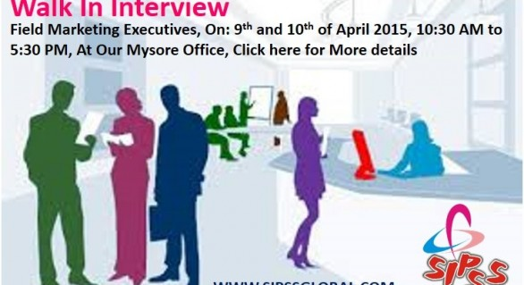 Walk in Interview for Field Marketing Executives in Mysore